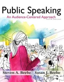 Book Public Speaking: An Audience - Centered Approach Plus New Mycommunicationlab With Pearson Etext… by Steven A. Beebe