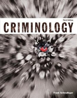 Book Criminology (justice Series) Plus Mycjlab With Pearson Etext -- Access Card Package by Frank J. Schmalleger