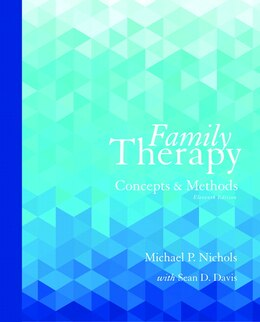 Book Family Therapy: Concepts And Methods by Michael P. Nichols