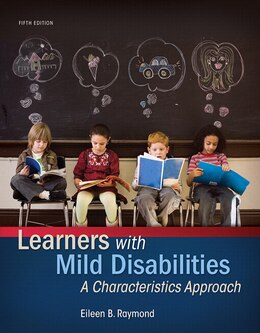 Book Learners With Mild Disabilities: A Characteristics Approach, Enhanced Pearson Etext With Loose-leaf… by Eileen B. Raymond