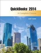 Quickbooks 2014: A Complete Course