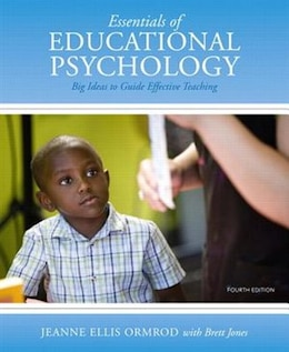 Book Essentials Of Educational Psychology: Big Ideas To Guide Effective Teaching, Enhanced Pearson Etext… by Jeanne Ellis Ormrod
