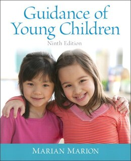 Book Guidance Of Young Children With Enhanced Pearson Etext -- Access Card Package by Marian C. Marion