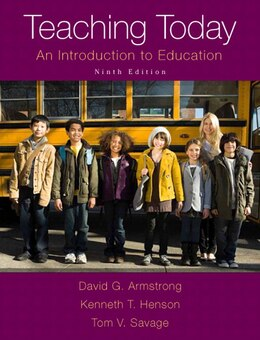 Book Teaching Today: An Introduction To Education, Enhanced Pearson Etext With Loose-leaf Version… by David G. Armstrong