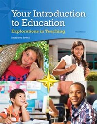 Your Introduction To Education: Explorations In Teaching, Enhanced Pearson Etext With Loose-leaf…