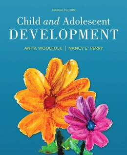 Book Child And Adolescent Development, Enhanced Pearson Etext With Loose-leaf Version -- Access Card… by Anita Woolfolk