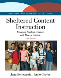 Sheltered Content Instruction: Teaching English Learners With Diverse Abilities With Enhanced…