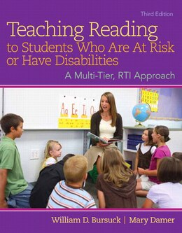 Book Teaching Reading To Students Who Are At Risk Or Have Disabilities, Enhanced Pearson Etext With… by William D. Bursuck
