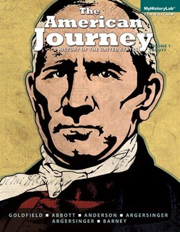 Book The America Journey: A History Of The United States, Volume 1, Black & White Plus New Myhistorylab… by David Goldfield
