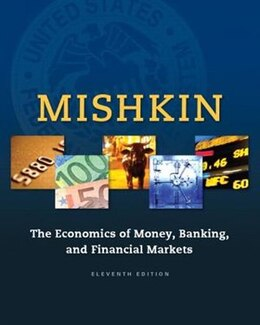 Book The Economics Of Money, Banking And Financial Markets by Frederic S. Mishkin