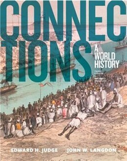 Book Connections: A World History, Volume 2 by Edward H. Judge