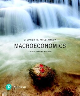 Book Macroeconomics, Fifth Canadian Edition by Stephen D. Williamson