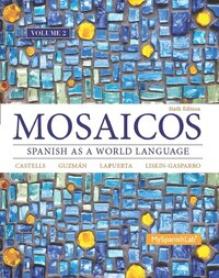 Mosaicos, Volume 2 With Myspanishlab With Pearson Etext -- Access Card Package (one-semester Access)