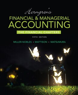 Book Horngren's Financial & Managerial Accounting, The Financial Chapters by Tracie L. Miller-nobles