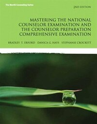 Mastering The National Counselor Exam And The Counselor Preparation Comprehensive Exam, Enhanced…