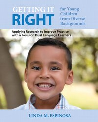 Getting It Right For Young Children From Diverse Backgrounds: Applying Research To Improve Practice…