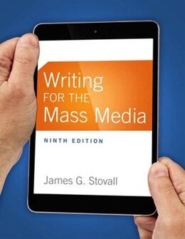 Book Writing For The Mass Media by James G. Stovall
