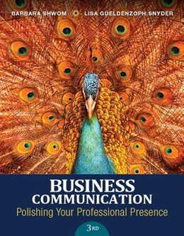 Book Business Communication: Polishing Your Professional Presence by Barbara G. Shwom