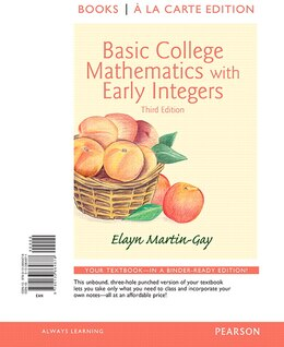Book Basic College Mathematics With Early Integers, Books A La Carte Edition by Elayn El Martin-gay