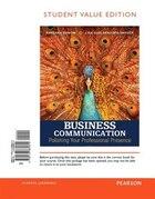 Business Communication: Polishing Your Professional Presence, Student Value Edition