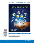 Professionalism: Skills For Workplace Success, Student Value Edition