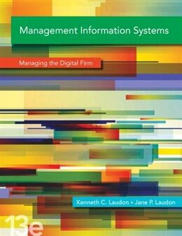 Book Management Information Systems: Managing The Digital Firm Plus 2014 Mymislab With Pearson Etext… by Kenneth C. Laudon