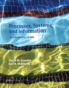 Processes, Systems, And Information: An Introduction To Mis Plus 2014 Mymislab With Pearson Etext…
