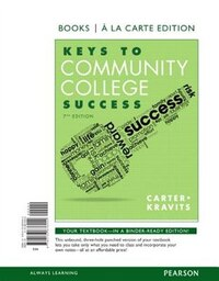 Keys To Community College Success, Books A La Carte Edition