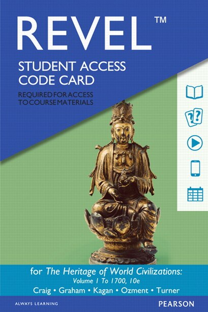 Revel For The Heritage Of World Civilizations, Volume 1 -- Access Card by Albert M. Craig