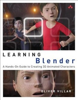 Book Learning Blender: A Hands-on Guide To Creating 3d Animated Characters by Oliver Villar