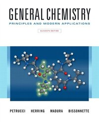 General Chemistry: Principles And Modern Applications, Loose Leaf Version