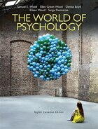The World Of Psychology, Eighth Canadian Edition, Loose Leaf Version