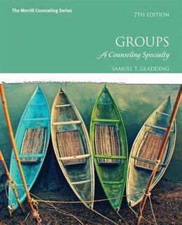 Book Groups: A Counseling Specialty by Samuel T. Gladding