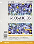 Mosaicos: Spanish As A World Language, Books A La Carte Plus Myspanishlab With Etext (multi…