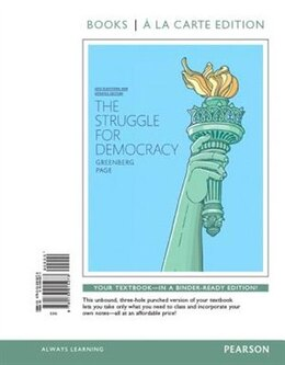 Book Struggle For Democracy, The, 2014 Elections And Updates Edition, Books A La Carte Edition by Edward S. Greenberg