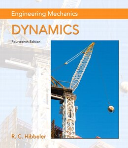 Book Engineering Mechanics: Dynamics by Russell C. Hibbeler
