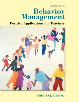Book Behavior Management: Positive Applications For Teachers, Enhanced Pearson Etext With Loose-leaf… by Thomas J. Zirpoli