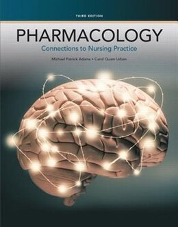 Book Pharmacology: Connections To Nursing Practice by Michael Patrick Adams