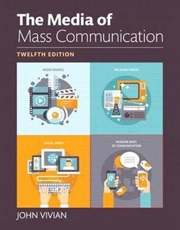 Book Media Of Mass Communication, The, Books A La Carte by John Vivian