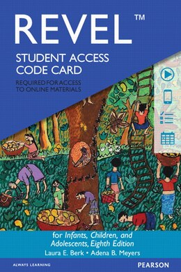 Book Revel For Infants, Children, And Adolescents -- Access Card by Laura E. Berk