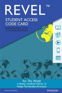 Book Revel For The World: A History Combined Volume -- Access Card by Felipe Fernandez-armesto