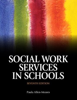 Book Social Work Services In Schools With Pearson Etext -- Access Card Package by Paula Allen-meares