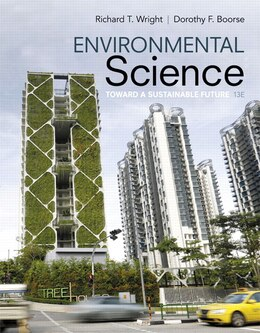 Book Environmental Science: Toward A Sustainable Future Plus Masteringenvironmentalscience With Etext… by Richard T. Wright