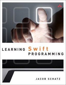 Book Learning Swift Programming by Jacob Schatz
