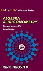 Mymathlab For Trigsted Algebra & Trigonometry Plus Guided Notebook -- Access Card Package