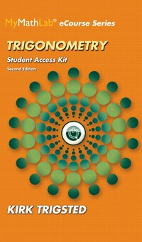 Mymathlab For Trigsted Trigonometry Plus Guided Notebook -- Access Card Package