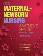 Olds' Maternal-newborn Nursing & Women's Health Across The Lifespan