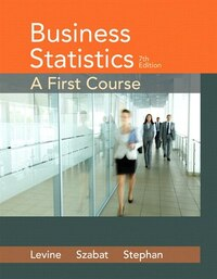 Business Statistics: A First Course Plus Mystatlab With Pearson Etext -- Access Card Package