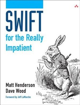 Book Swift For The Really Impatient by Matt Henderson