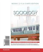 Sociology: A Down-to-earth Approach, Books A La Carte Edition & Revel -- Access Card -- For…